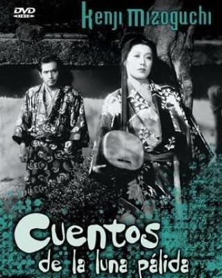 Cuentos de la luna pálida de agosto (1953, Kenji Mizoguchi)