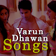 Varun Dhawan Songs - Varun Dhawan Movies Download on Windows