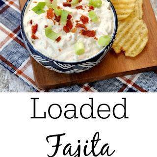 Loaded Fajita Dip