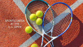 SportsCenter at the U.S. Open thumbnail