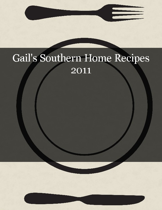 Gail's Southern Home Recipes 2011