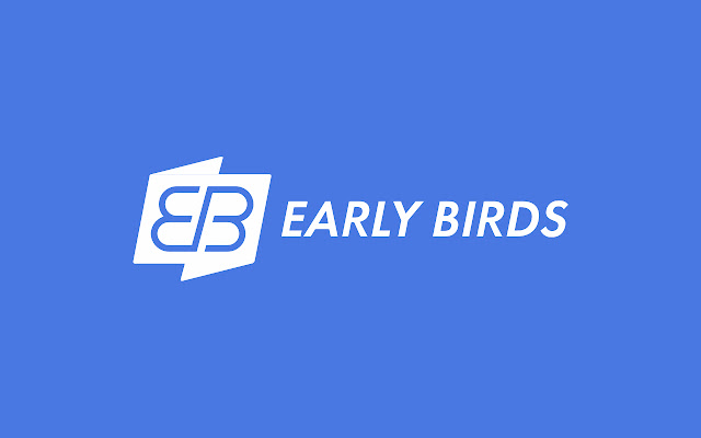 Early Birds Chrome extension