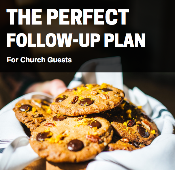 Follow up plan for church guests