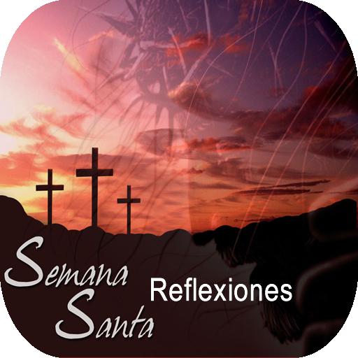 Reflexiones para Semana Santa