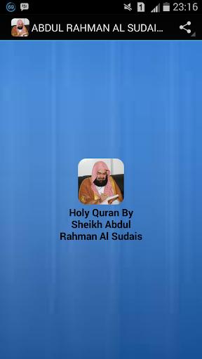 ABDUL RAHMAN AL SUDAIS QURAN