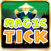 Magic Tick