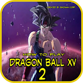 How To Play DragonBall XV 2