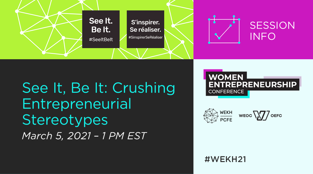 """A graphic promoting the event reading, """"See It, Be It: Crushing Entrepreneurial Stereotypes"""" alongside the logos for the Women Entrepreneurship Conference, WEKH, and WEOC"""