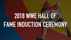 2018 WWE Hall of Fame Induction Ceremony thumbnail