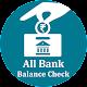 All Bank Balance Check : Mini Statement Enquiry APK