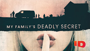 My Family's Deadly Secret thumbnail