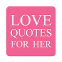 Love Quotes For Her icon