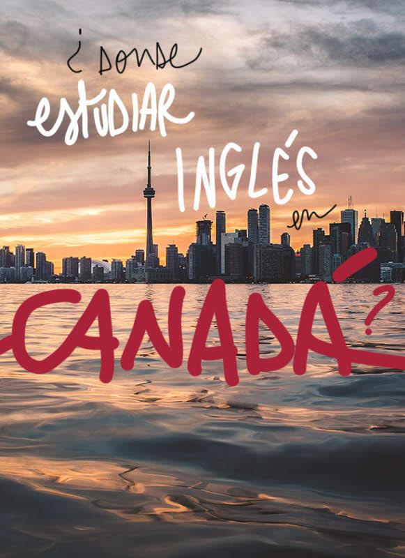 Ciudades donde estudiar inglés en Canadá