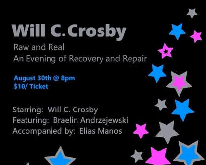 Will C. Crosby: Raw and Real, An Evening of Recovery and Repair