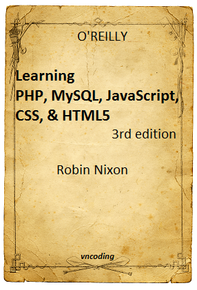 Learning PHP, MySQL, JavaScript, CSS, HTML5