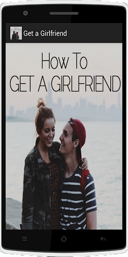 How To Get a Girlfriend : Love