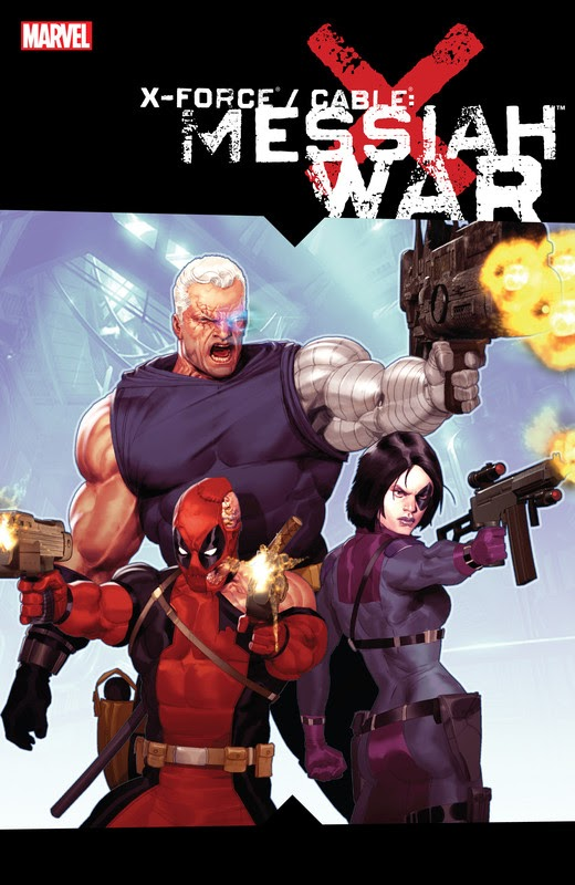 X-Force/Cable: Messiah War (2009)