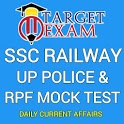 Target Exam -SSC,RAILWAY,UP POLICE & RPF Mock Test icon