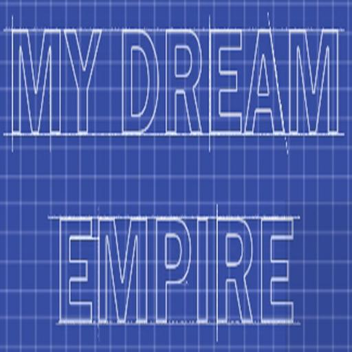 My Dream Empire