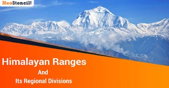 Himalayan Ranges and Its Regional Divisions