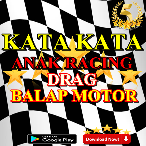 Download Kata Kata Anak Racing Drag Balap Motor App Apk