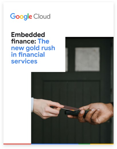 Embedded finance: The new gold rush in financial services