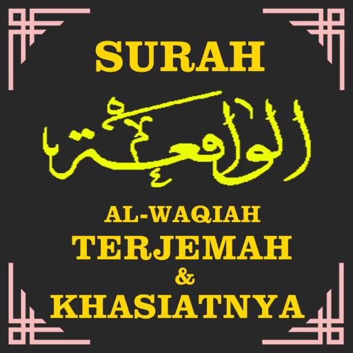 Surah Al Waqiah Terjemahan Khasiatnya Apps On Google Play