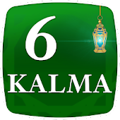 Six Kalimas of Islam - Islamic App
