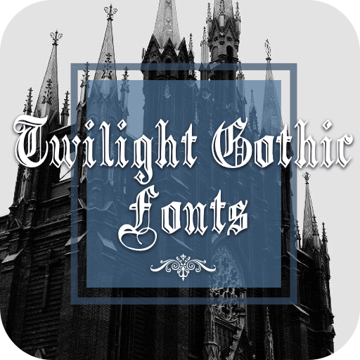 Twilight Gothic Font For FlipFont ,Cool Fonts Text Android APK Download Free By Wallpaper Arts-