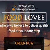 Foodlovee -  Believe to Deliver Quality Food