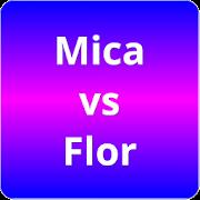 Mica vs Flor