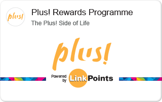 Plus! Rewards ProgrammeThe Plus! Side of Life