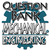 Mechanical Engineering Question Bank (Offline)