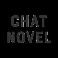 CHAT NOVEL - チャットで読める新感覚チャットノベルアプリ