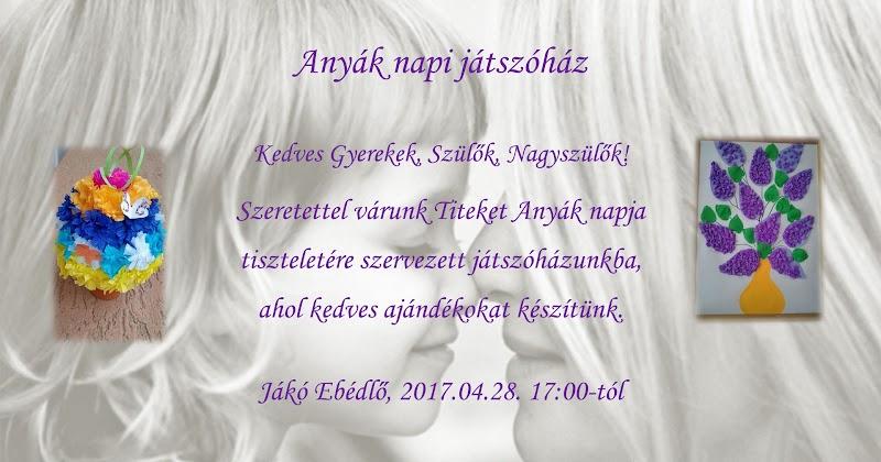 Anyák napi játszóház 2017.04.28