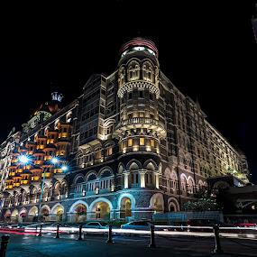 The Taj Mahal Palace Hotel, Mumbai by Ketan Vikamsey - Buildings & Architecture Public & Historical ( mumbai, pic of the day, canonusa, wonderful places, natgeoyourshot, canonasia, lonelyplanet, lonelyplanetmagazineindia, canonphotography, taj mahal palace wah taj, natgeo, photo of the day, kv kliks, maharashtra tourism, natgeotravel, light trails, travel the world pix, bbctravels, mumbai meri jaan, ketan vikamsey, incredible india )