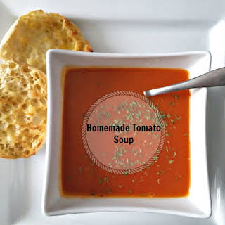 Homemade Tomato Soup.
