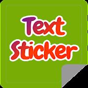 Text Sticker Maker - WAStickerApps