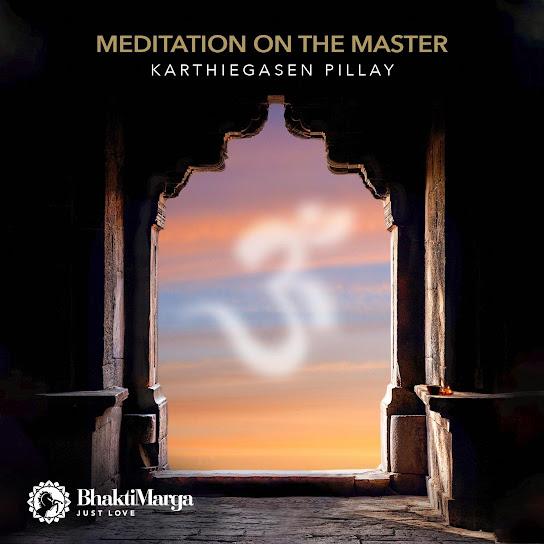 Karthiegasen Pillay Meditation on the Master