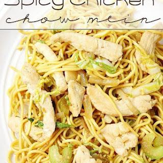 Spicy Chicken Chow Mein.