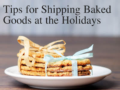 Tips for Shipping Baked Goods at the Holidays