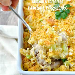 Chicken & Cornbread Cowboy Casserole.