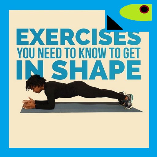 Fitness Exercises To Get Shape