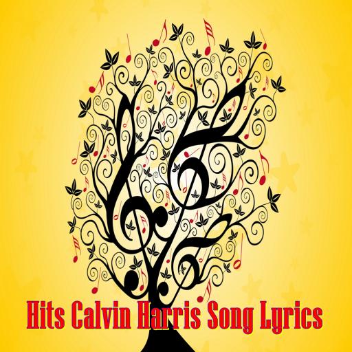 Hits Calvin Harris Song Lyrics