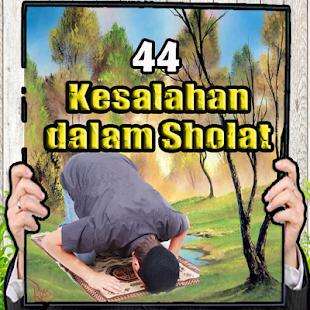 44 Kesalahan dalam Sholat - náhled