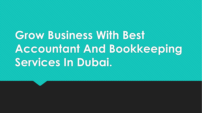 Accounting Services in Dubai for Your Business