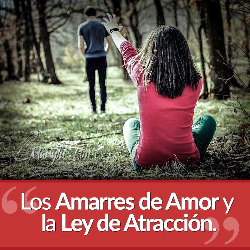 Los Amarres de Amor y la Ley de Atracción