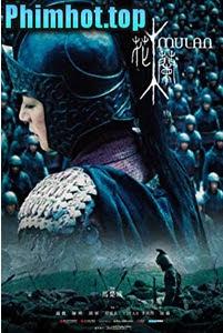 Hoa Mộc Lan - Mulan: Rise of a Warrior (2019)
