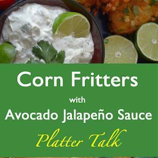 Corn Fritters & Avocado Jalapeño Sauce.