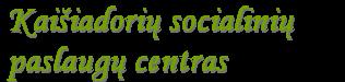 Kaišiadorių socialinių paslaugų centras